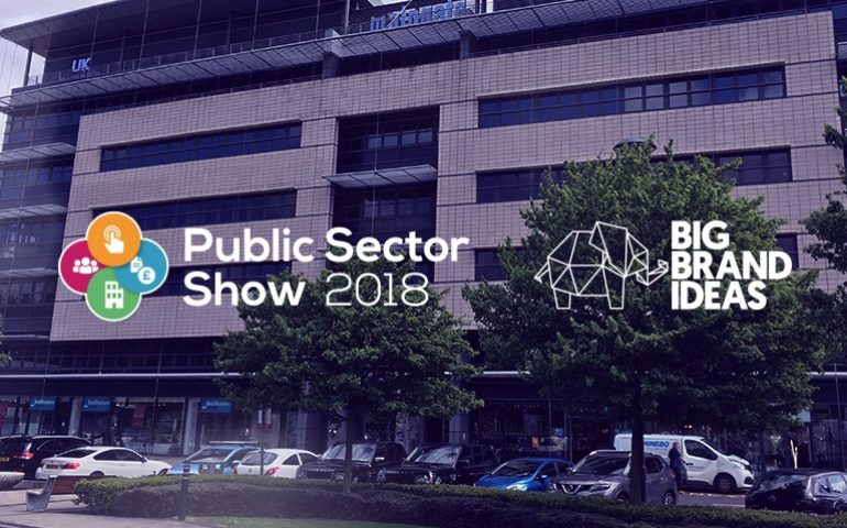 public sector show 2018 big brand ideas