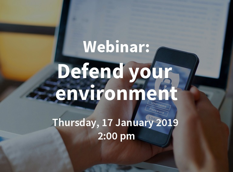 Webinar: Defend your environment